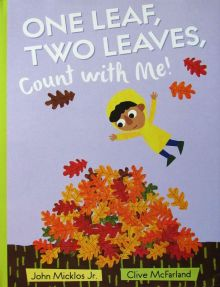 One Leaf, Two Leaves, Count With Me - John Micklos, Jr.<br/>