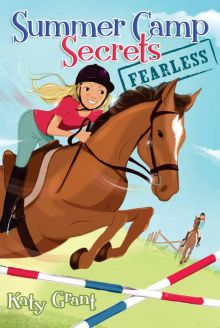 Fearless (Summer Camp Secrets) - Katy Grant<br/>