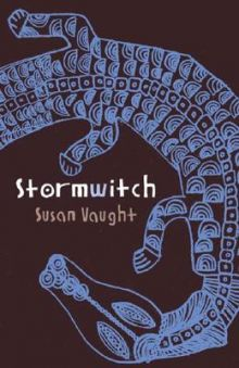 Stormwitch - Susan (S R) Vaught<br/>