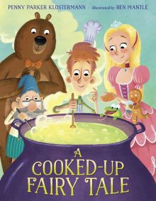 A Cooked-Up Fairy Tale - Penny Parker Klostermann<br/>