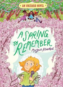 A Spring to Remember - Megan Atwood<br/>