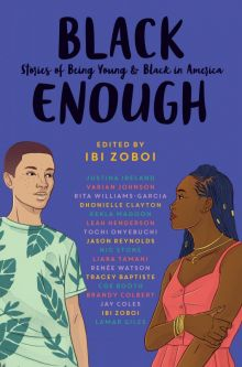 Black Enough - Ibi Zoboi<br/>