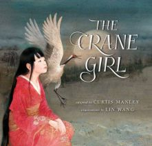 The Crane Girl - Curtis Manley<br/>
