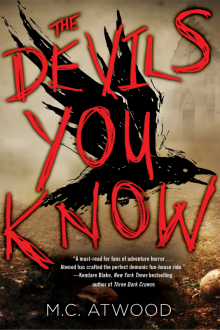 The Devils You Know - Megan Atwood<br/>
