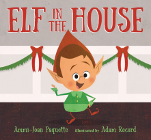 Elf in the House - Ammi-Joan (A.J.) Paquette<br/>