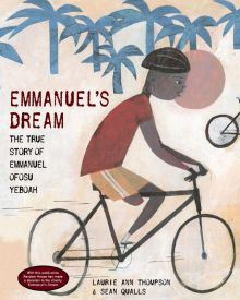 Emmanuel's Dream: The True Story of Emmanuel Ofosu Yeboah - Laurie Ann Thompson<br/>