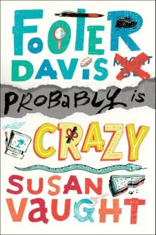 Footer Davis is Probably Crazy - Susan (S R) Vaught<br/>