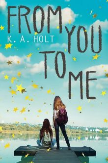 From You to Me - K.A.  Holt<br/>