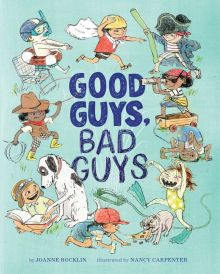 Good Guys, Bad Guys - Joanne Rocklin<br/>