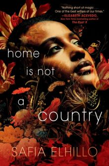 Home is Not a Country - Safia Elhillo<br/>