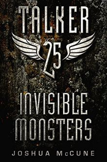 Talker 25 #2: Invisible Monsters - Joshua McCune<br/>