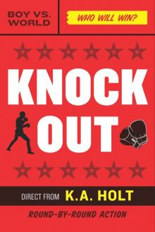 Knockout - K.A.  Holt<br/>