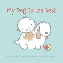 My Dog is the Best - Laurie Ann Thompson<br/>