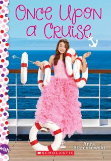 Once Upon a Cruise - Anna Staniszewski<br/>