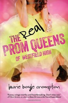 The Real Prom Queens of Westfield High - Laurie Boyle Crompton<br/>