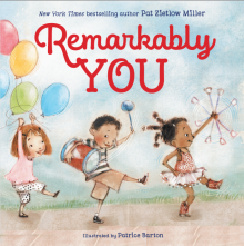 Remarkably You - Pat Zietlow  Miller<br/>