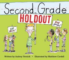 Second Grade Holdout - Audrey  Vernick<br/>