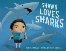 Shawn Loves Sharks - Curtis Manley<br/>