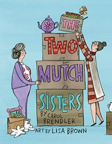 The Two Mutch Sisters - Carol Brendler<br/>