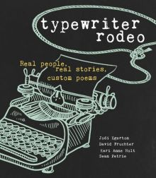 Typewriter Rodeo - Sean Petrie<br/> - K.A.  Holt<br/>