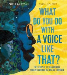 What Do You Do with a Voice Like That? - Chris Barton<br/>
